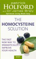 The Homocysteine Solution