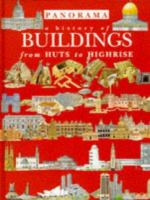 A History of Buildings From Huts to Highrise