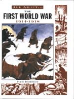 All About the First World War