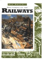 All About the Coming of the Railways