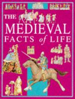 The Medieval Facts of Life
