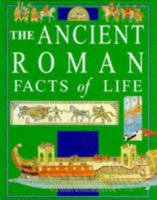 The Ancient Roman Facts of Life