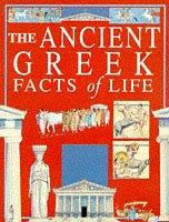 The Ancient Greek Facts of Life