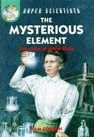 The Mysterious Element