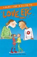 Survivors Guide to Love Etc