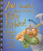 You Wouldn't Want to Be A Viking Explorer