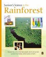 Survivor's Science in the Rainforest