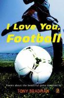 I Love You, Football