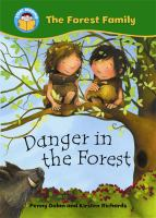 Danger in the Forest