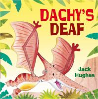 Dachy's Deaf
