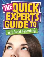 The Quick Expert's Guide to Safe Social Networking