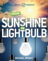 From Sunshine to Lightbulb