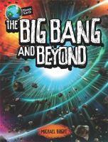 The Big Bang and Beyond