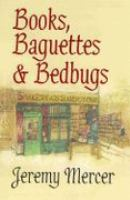 Books, Baguettes and Bedbugs