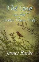 The Song in the Green Thorn Tree
