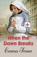 When the Dawn Breaks