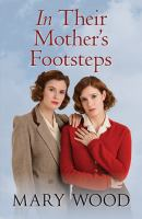 In Their Mother's Footsteps