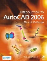 Introduction to AutoCAD 2006 2D and 3D Design