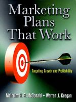 Marketing Plans That Work: Targeting Growth and Profitability