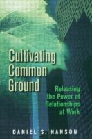 Cultivating Common Ground