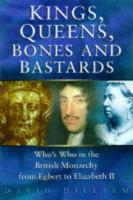 Kings, Queens, Bones, and Bastards