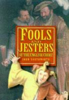 Fools and Jesters at the English Court