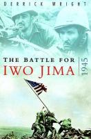 The Battle for Iwo Jima, 1945