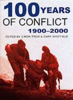 100 Years of Conflict, 1900-2000