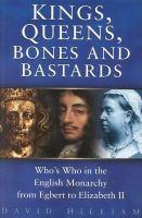 Kings, Queens, Bones and Bastards
