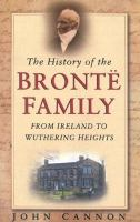 The History of the Brontë Family