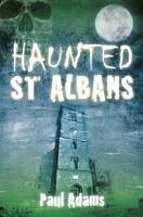 Haunted St Albans