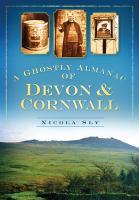 Ghostly Almanac of Devon & Cornwall