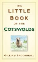 Little Book of the Cotswolds