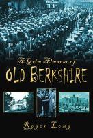Grim Almanac of Old Berkshire