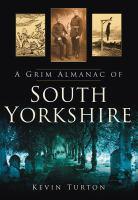 Grim Almanac of South Yorkshire