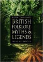 Sutton Companion to British Folklore, Myths & Legends