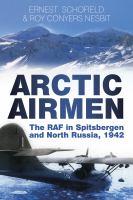Arctic Airmen