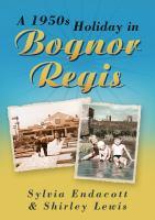 1950s Holiday in Bognor Regis