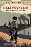 Great War Britain Middlesbrough