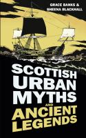 Scottish Urban Myths and Ancient Legends