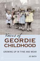 Voices of Geordie Childhood