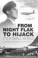 From Night Flak to Hijack