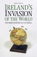 Ireland's Invasion of the World