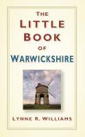 Little Book of Warwickshire