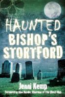 Haunted Bishop's Stortford