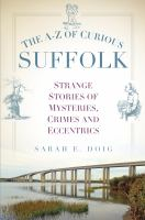 A-Z of Curious Suffolk