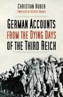 Dying Days of the Third Reich