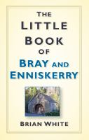 Little Book of Bray and Enniskerry