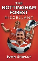 Nottingham Forest Miscellany
