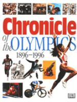 The Chronicle Of The Olympics 1896-1996